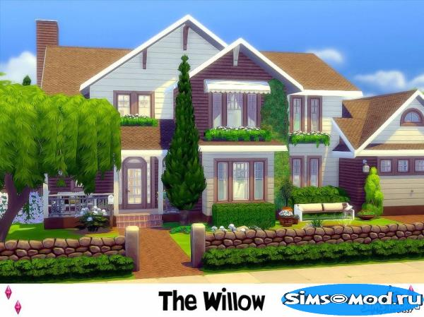 Дом The Willow от Sharon337 для Симс 4